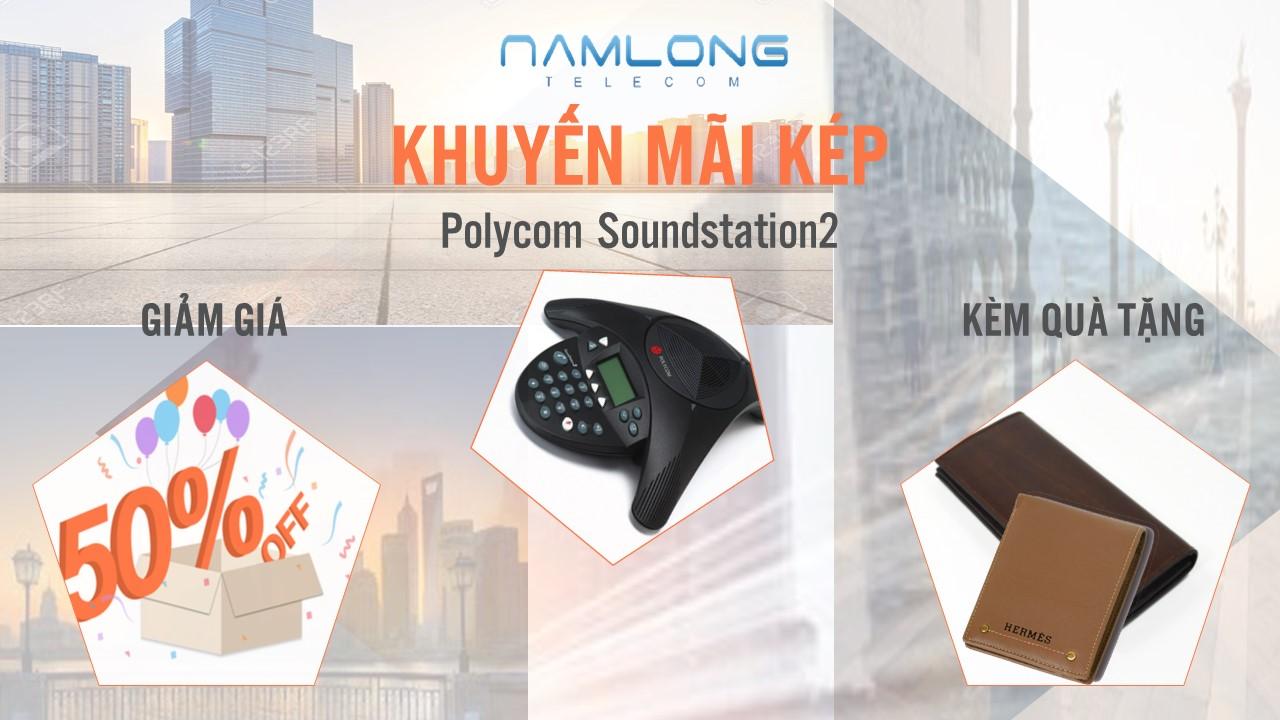 Khuyến mãi kép Polycom Soundstation2