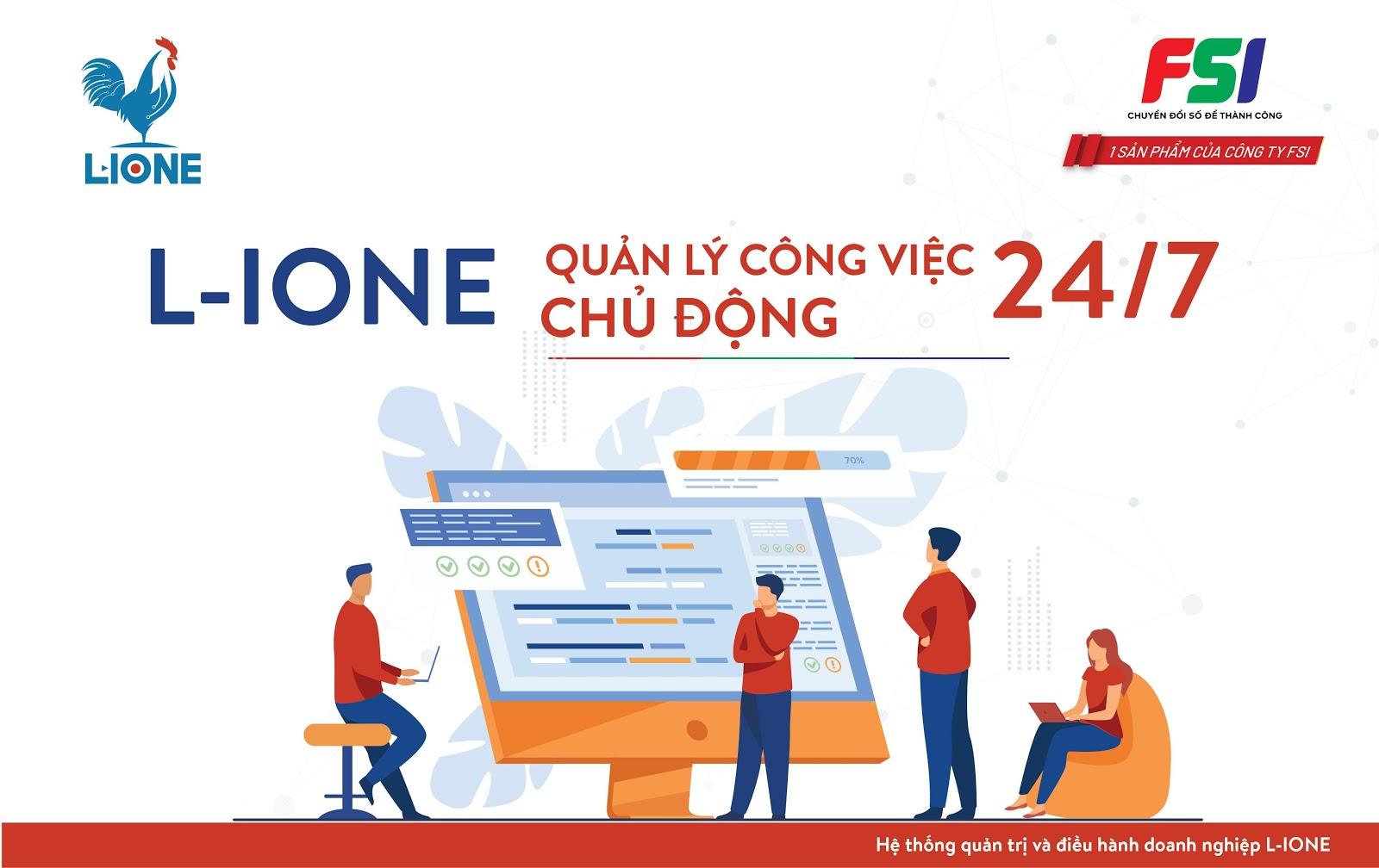 L-IONE giúp tiết kiệm đáng kể thời gian và chi phí vận hành so với mô hình vận hành doanh nghiệp truyền thống